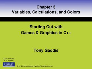 Chapter 3 Variables, Calculations, and Colors