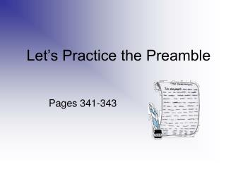 Let s Practice the Preamble