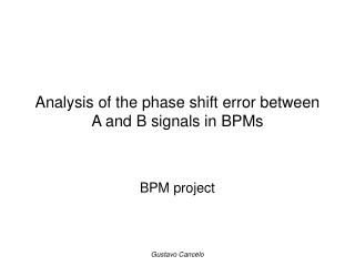 Analysis of the phase shift error between A and B signals in BPMs