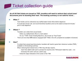 Ticket collection guide