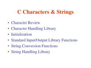 C Characters & Strings