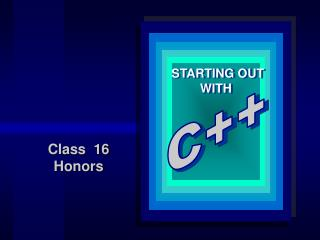Class  16 Honors