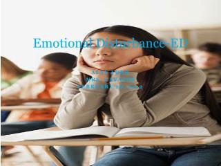 Emotional Disturbance-ED
