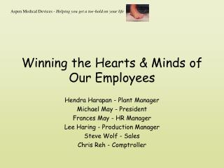 Winning the Hearts & Minds of Our Employees