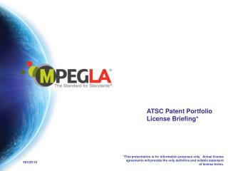 ATSC Patent Portfolio License Briefing*