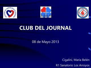 CLUB DEL JOURNAL 08 de Mayo 2013