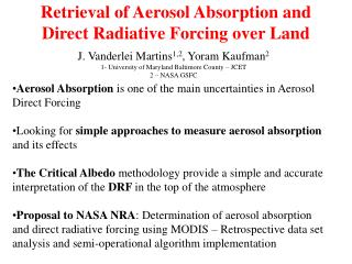 Retrieval of Aerosol Absorption and Direct Radiative Forcing over Land
