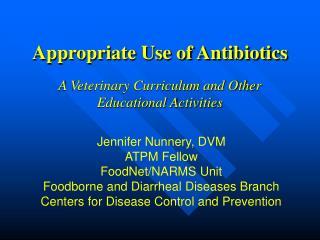 Appropriate Use of Antibiotics