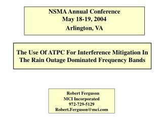 The Use Of ATPC For Interference Mitigation In The Rain Outage Dominated Frequency Bands