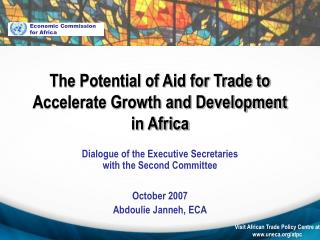 The Potential of Aid for Trade to Accelerate Growth and Development in Africa