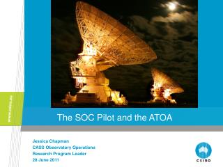 The SOC Pilot and the ATOA