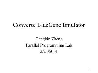 Converse BlueGene Emulator