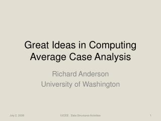Great Ideas in Computing Average Case Analysis