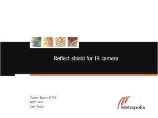 Reflect shield for IR camera