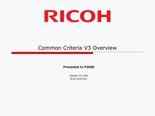 Common Criteria V3 Overview