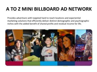 A TO Z MINI BILLBOARD AD NETWORK