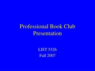 Professional Book Club Presentation