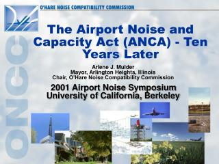 The Airport Noise and Capacity Act ANCA - Ten Years Later