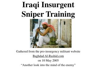 Iraqi Insurgent Sniper Training