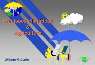Previsões climáticas & Agricultura