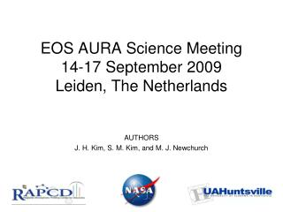 EOS AURA Science Meeting  14-17 September 2009 Leiden, The Netherlands