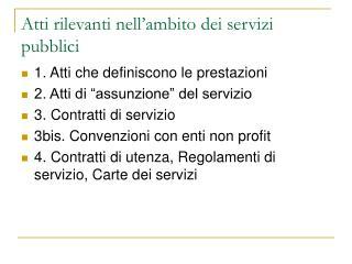 Atti rilevanti nell'ambito dei servizi pubblici