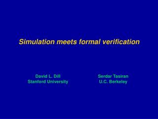 Simulation meets formal verification