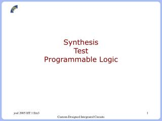Synthesis Test Programmable Logic