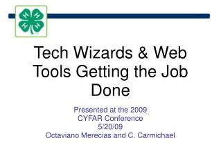 Tech Wizards & Web Tools Getting the Job Done
