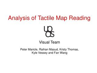 Analysis of Tactile Map Reading