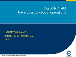 Digital NOTAM 	Towards a concept of operations