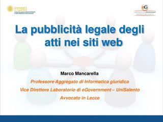La pubblicità legale degli atti nei siti web Marco Mancarella
