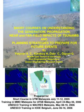 SHORT COURSES ON UNDERSTANDING  THE GENERATION, PROPAGATION,