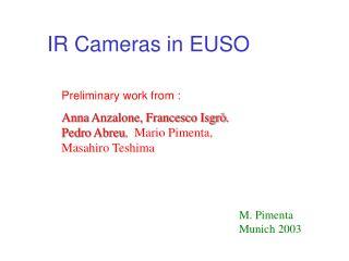 IR Cameras in EUSO