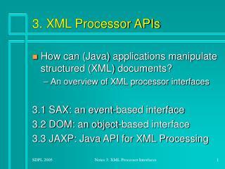 3. XML Processor APIs