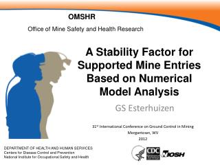 A Stability Factor for Supported Mine Entries Based on Numerical Model Analysis