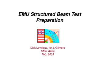 EMU Structured Beam Test Preparation