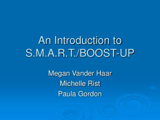 An Introduction to S.M.A.R.T./BOOST-UP