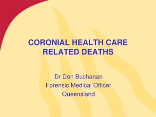 CORONIAL HEALTH CARE RELATED DEATHS