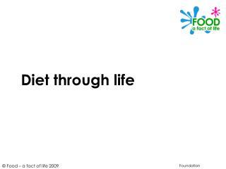 Diet through life
