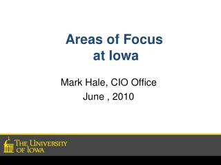 Areas of Focus  at Iowa
