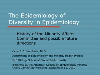 The Epidemiology of Diversity in Epidemiology