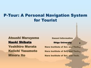 P-Tour: A Personal Navigation System for Tourist