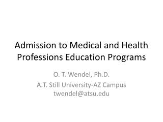 Admission to Medical and Health Professions Education Programs