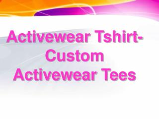 Activewear Tshirts for your team
