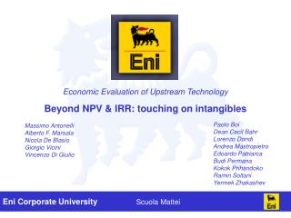 Economic Evaluation of Upstream Technology   Beyond NPV  IRR: touching on intangibles