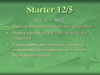Starter 12/5