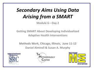 Secondary Aims Using Data Arising from a SMART