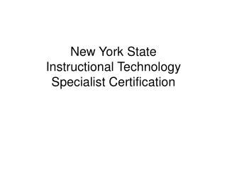 New York State  Instructional Technology  Specialist Certification