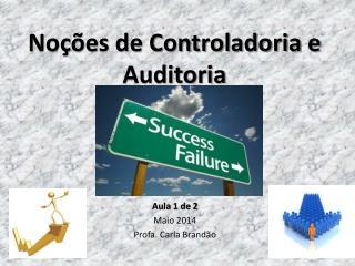 Noções de Controladoria e Auditoria